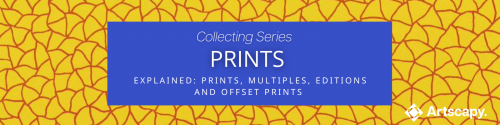 Collecting Series   Explained : Prints