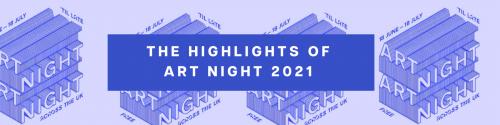 The highlights of Art Night 2021