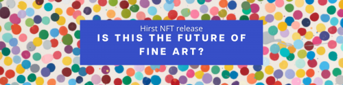 Hirst NFT release: is this the future of Fine Art?